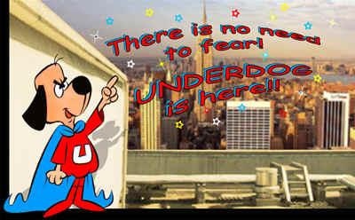underdog.jpg (141956 bytes)